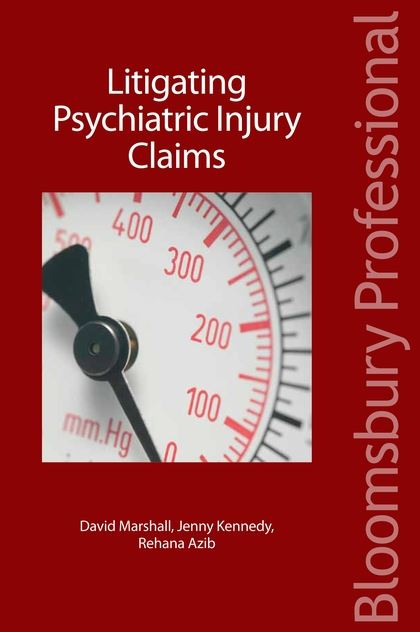 Litigating Psychiatric Injury Claims (Bloomsbury Professional)